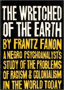 Fanon the wretched of the earth pdf