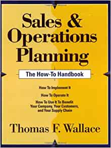 Sales and operations planning the how to handbook download