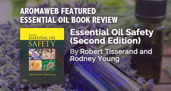 Essential oil safety tisserand pdf