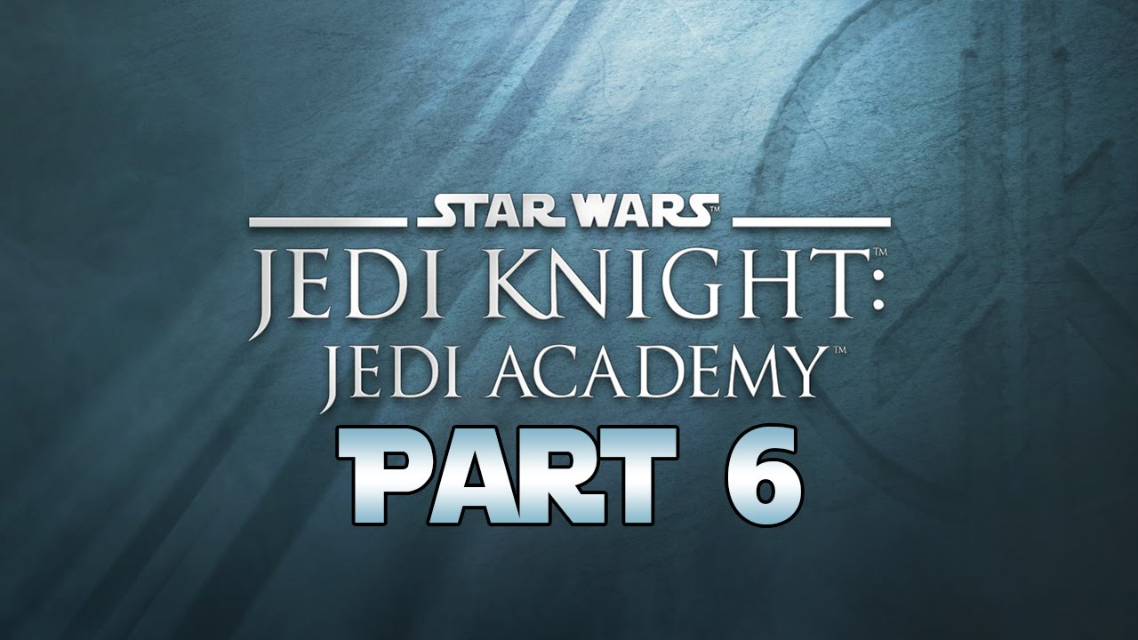 Star wars jedi knight jedi academy guide